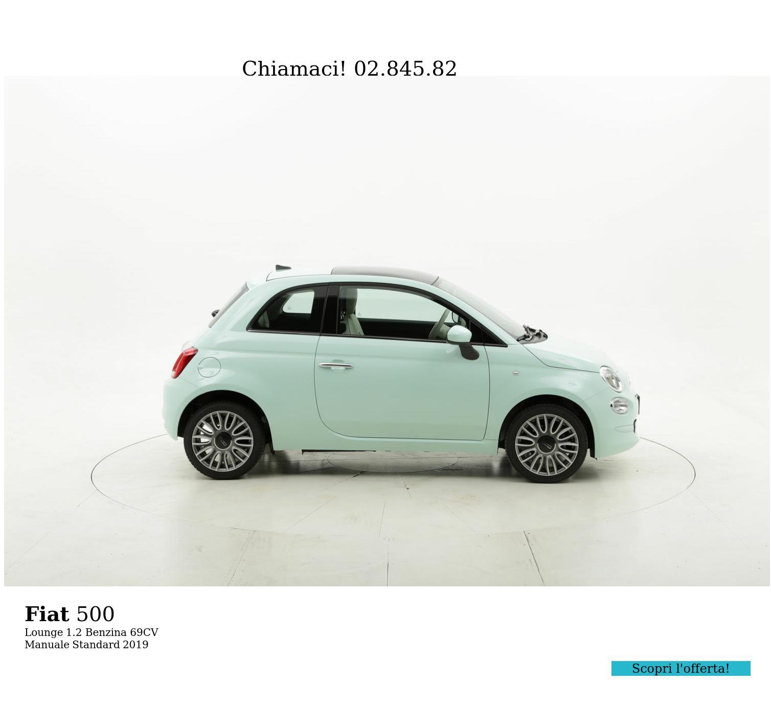 Fiat 500 Lounge km 0 benzina verde chiara | brumbrum