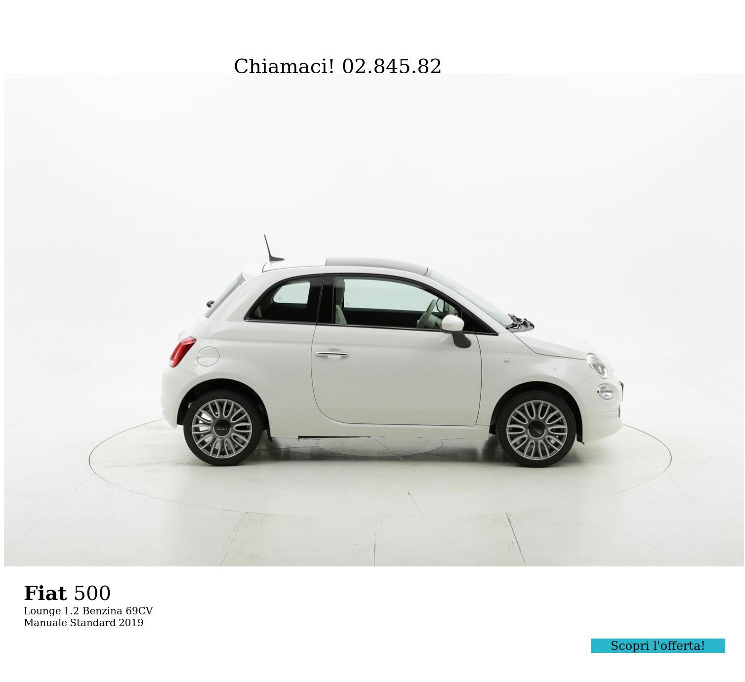Fiat 500 Lounge km 0 benzina bianca   brumbrum